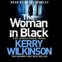 The Woman in Black - Kerry Wilkinson