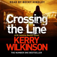 Crossing the Line - Kerry Wilkinson
