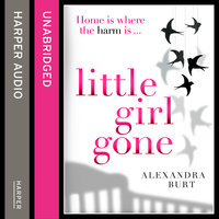 Little Girl Gone - Alexandra Burt
