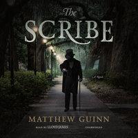 The Scribe - Matthew Guinn