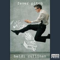 Fever Pitch - Heidi Cullinan