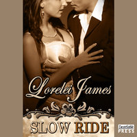 Slow Ride - Lorelei James