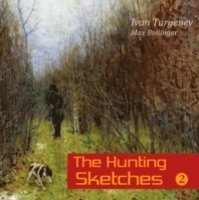 The Hunting Sketches Volume 2: The District Doctor and Other Stories - Ivan Turgenev