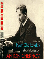 Short Stories by Anton Chekhov Volume 2: Talent and Other Stories - Anton Chekhov