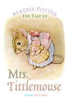 The Tale of Mrs. Tittlemouse - Beatrix Potter