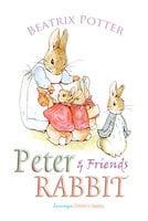 Peter Rabbit and Friends - Beatrix Potter