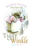 The Tale of Mrs. Tiggy-Winkle - Beatrix Potter