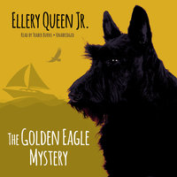 The Golden Eagle Mystery - Ellery Queen Jr.
