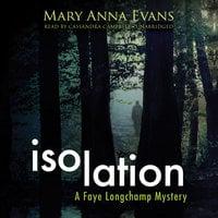 Isolation - Mary Anna Evans
