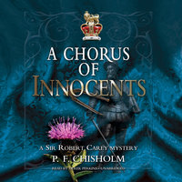 A Chorus of Innocents - P.F. Chisholm