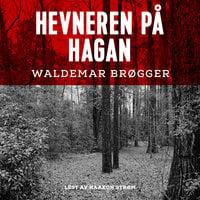Hevneren på Hagan - Waldemar Brøgger
