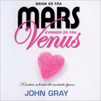 Menn er fra Mars, kvinner er fra Venus - John Gray