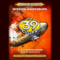 The 39 Clues - Mission Hindenburg - C. Alexander London