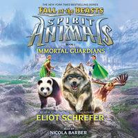 Immortal Guardians - Eliot Schrefer