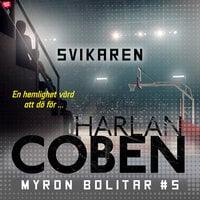 Svikaren - Harlan Coben