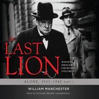 The Last Lion: Winston Spencer Churchill, Vol. 2 - William Manchester, Eric Garner