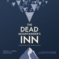 The Dead Mountaineer's Inn - Boris Strugatsky, Arkady Strugatsky