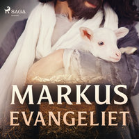 Markusevangeliet - Various Authors