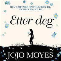 Etter deg - Jojo Moyes