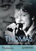 Thomas - dagen efter dagen derpå - Søren Anker Madsen
