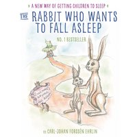 The Rabbit Who Wants to Fall Asleep - Carl-Johan Forssén Ehrlin