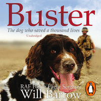 Buster: The dog who saved a thousand lives - Isabel George,Will Barrow