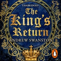 The King's Return - Andrew Swanston