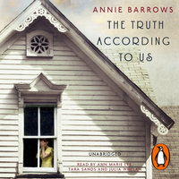 The Truth According to Us - Annie Barrows