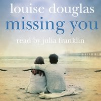 Missing You - Louise Douglas