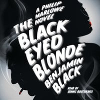 The Black Eyed Blonde - Benjamin Black