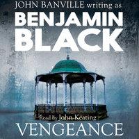 Vengeance - Benjamin Black