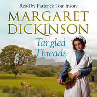Tangled Threads - Margaret Dickinson