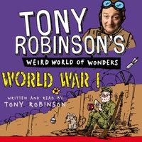 World War I - Sir Tony Robinson