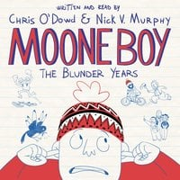 Moone Boy: The Blunder Years - Nick Vincent Murphy,Chris O'Dowd