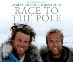 Race to the Pole - Ben Fogle