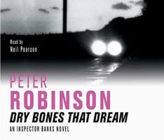 Dry Bones That Dream - Peter Robinson