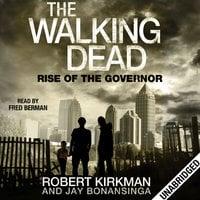 Rise of the Governor - Robert Kirkman, Jay Bonansinga