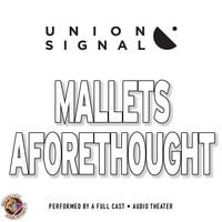 Mallets Aforethought - Jeff Ward, Doug Bost