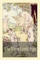 The Three Little Pigs - Josh Verbae