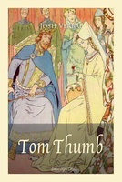 Tom Thumb - Josh Verbae