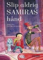 Slip aldrig Samiras hånd - Morten Dürr