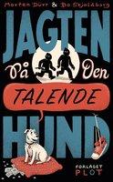 Jagten på den talende hund - Morten Dürr, Bo Skjoldborg