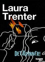 Det brinner! - Laura Trenter