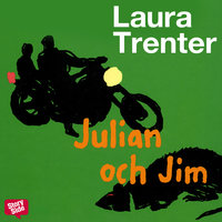 Julian och Jim - Laura Trenter