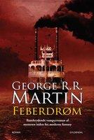 Feberdrøm - George R.R. Martin
