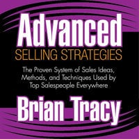 Advanced Selling Strategies - Brian Tracy