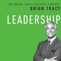Leadership - Brian Tracy