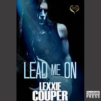 Lead Me On - Lexxie Couper