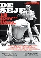 De seje – 12 historiske kampe med danske boksere - Alex Hermann,Jens Sillesen,Thomas Andrew