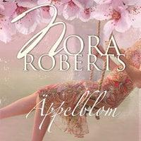 Äppelblom - Nora Roberts
